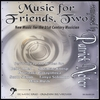 Music for Friends 2